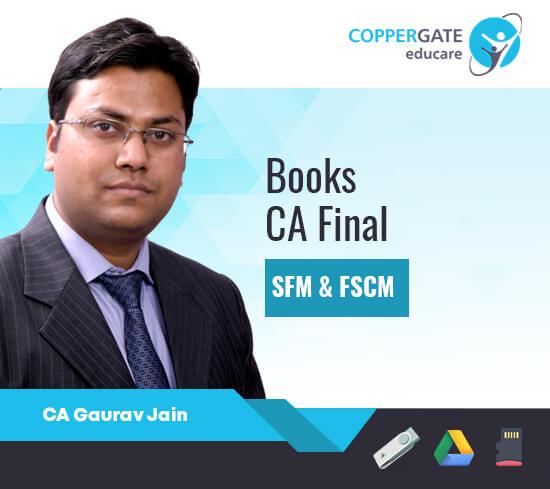 CA Final New SFM & FSCM & Risk Management E-Books by CA Gaurav Jain [Books]