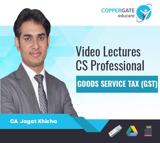 CS Professional GST,Customs by CA Jagat Khicha [FastTrack]