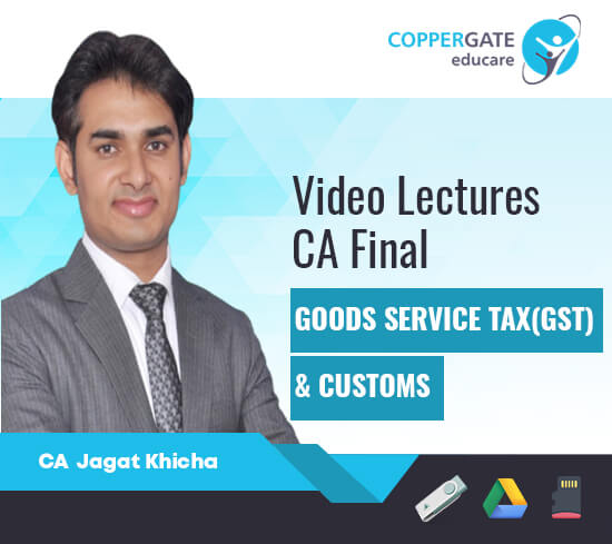 CA Final Old/New IDT(GST,Customs) by CA Jagat Khicha [Regular/FastTrack]