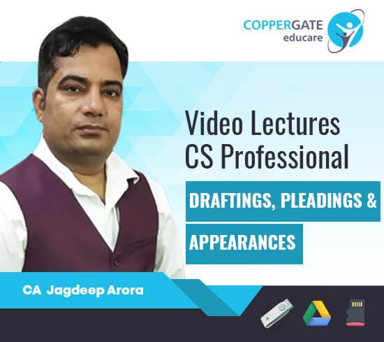 CS Professional Draftings, Pleadings & Appearances by CA Jagdeep Arora [Full Course]
