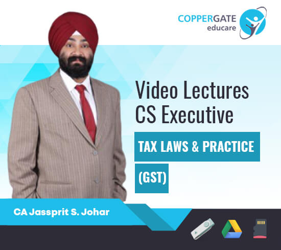 CS Executive GST by CA Jassprit S. Johar [Full Course]