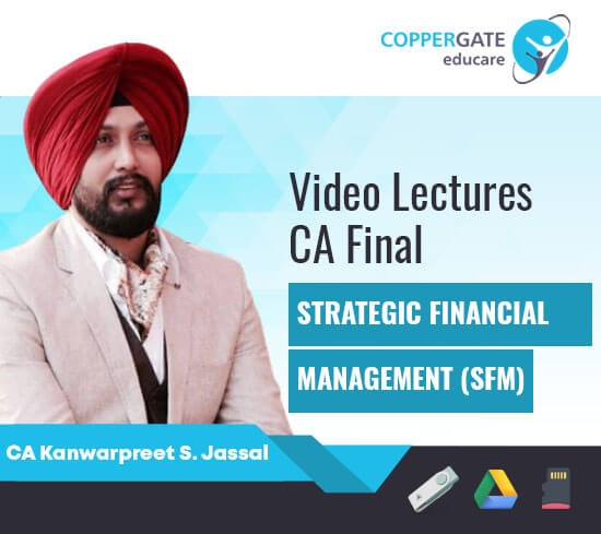 CA Final New/Old Course SFM by CA Kanwarpreet Singh Jassal [Full Course]