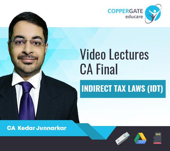 CA Final Old/New Indirect Tax by CA Kedar Junnarkar [Full/FastTrack Course]