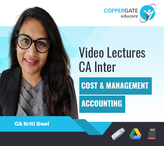 CA Inter Cost & Management Accounting by CA Kriti Goel [Regular Course]