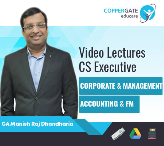 CS Executive New Accounting & FM by CA Manish Raj Dhandharia [Full Course]-Premium or Standard Validity