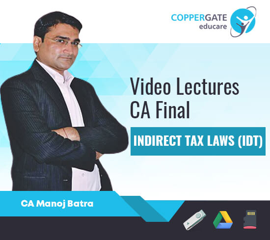 CA Final Old/New Syllabus IDT by CA Manoj Batra [Full Course/FastTrack]