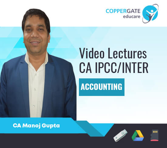 CA Inter/IPCC Group 1 Accounting by CA Manoj Gupta [Regular Course/Fast Track]