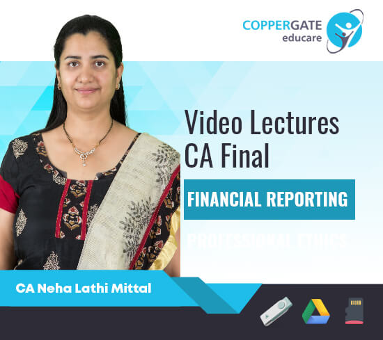 CA Final New/Old Financial Reporting by CA Neha Lathi Mittal [Regular]