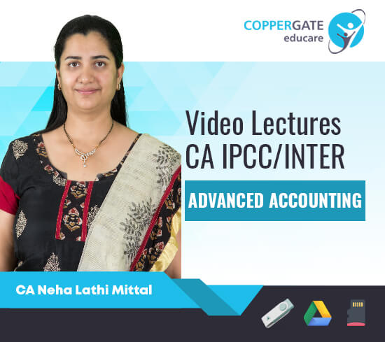 CA Inter/IPCC Group 2 Advance Accounting by CA Neha Lathi Mittal [Regular]