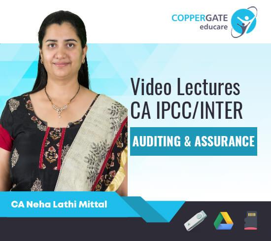 CA Inter/IPCC Auditing & Assurance by CA Neha Lathi Mittal [Regular]