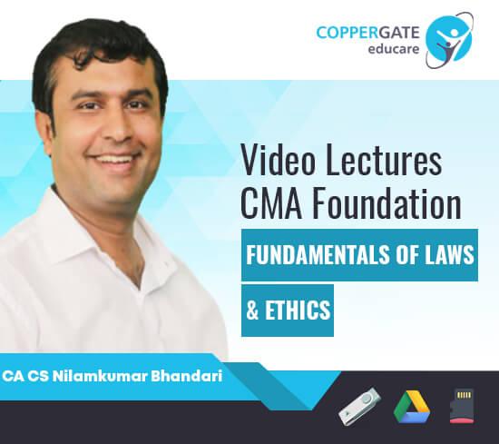 CMA Foundation Fundamentals Of Laws & Ethics by CA CS Nilamkumar Bhandari [Full Course]