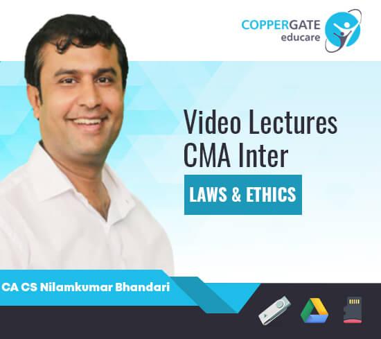 CMA Inter Laws & Ethics by CA CS Nilamkumar Bhandari [Full Course]