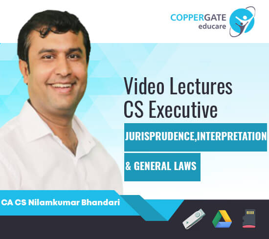CS Executive Jurisprudence Interpretation & General Laws by CA CS Nilamkumar Bhandari [Full Course/ Fast Track Course]