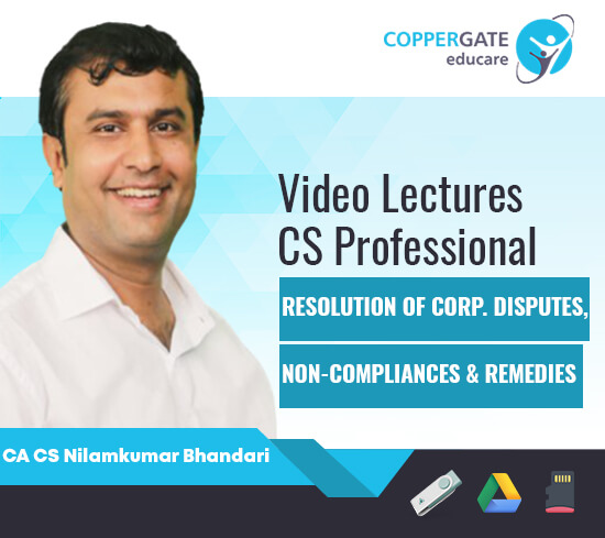 CS Professional Resolution Of Corporate Disputes,Non Compliances & Remedies by CA CS Nilamkumar Bhandari [Full Course]