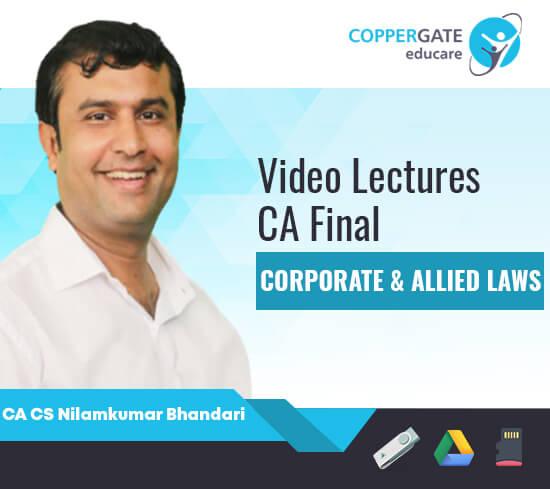 CA Final Old Corporate & Allied Laws by CA CS Nilamkumar Bhandari [Full Course]