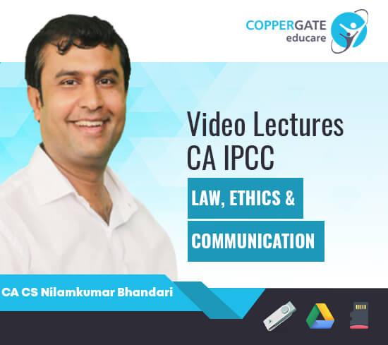 CA IPCC Law Ethics & Communication by CA CS Nilamkumar Bhandari [Full Course/Revision]