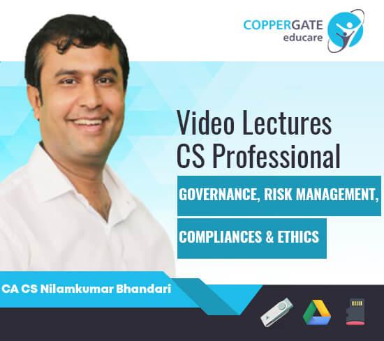 CS Professional Governance,Risk Management,Compliances & Ethics by CA CS Nilamkumar Bhandari [Full Course]