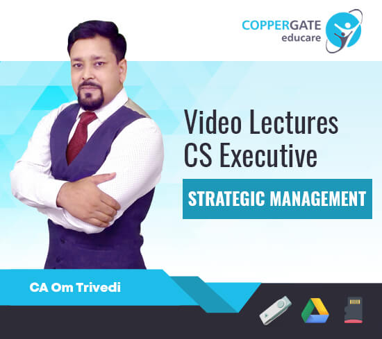 CS Executive (New Course-OMR Pattern) Strategic Management With MCQs in KBCS Style by CA Om Trivedi [Full Course/FastTrack]