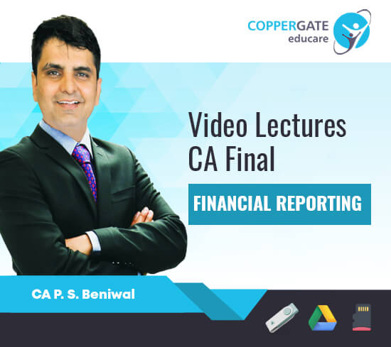 CA Final New/Old FR by CA P. S. Beniwal [Full Course/Crash Course/Full & Revision]