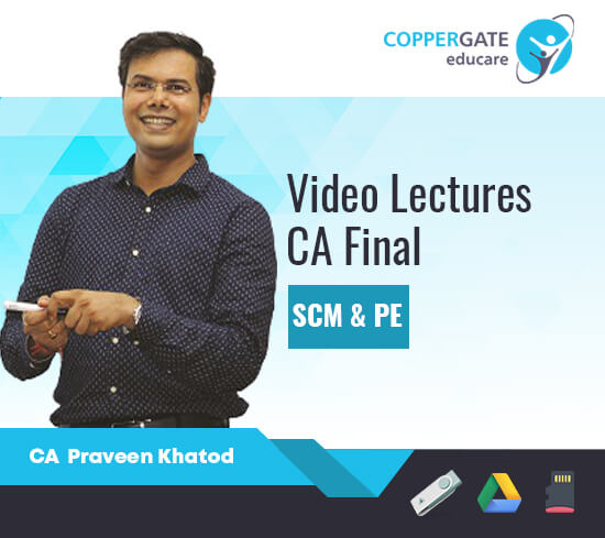 CA Final New Syllabus – SCM & PE (COST) by CA Praveen Khatod [FastTrack Course ]