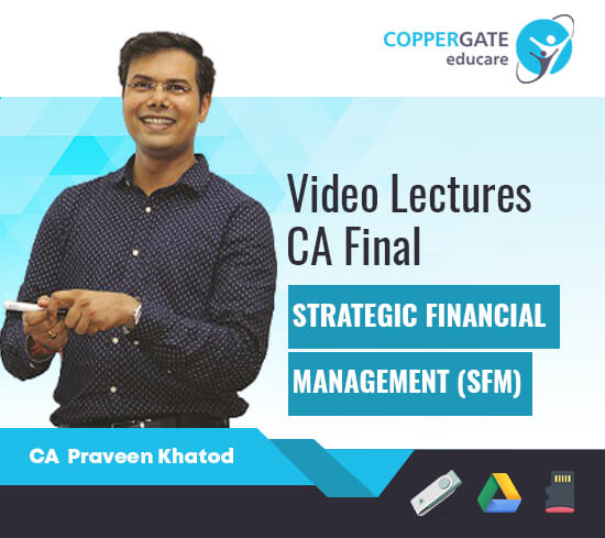 CA Final New Syllabus SFM Chapter wise by CA Praveen Khatod [Topicwise]