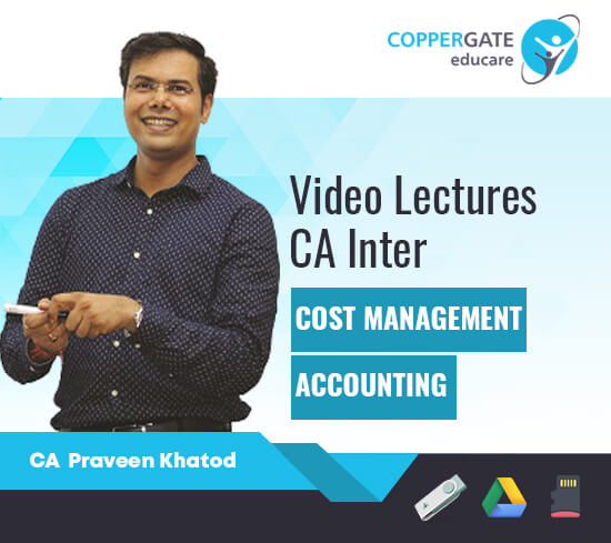 CA Inter Cost & Management Accounting by CA Praveen Khatod [Full Course]- Offer