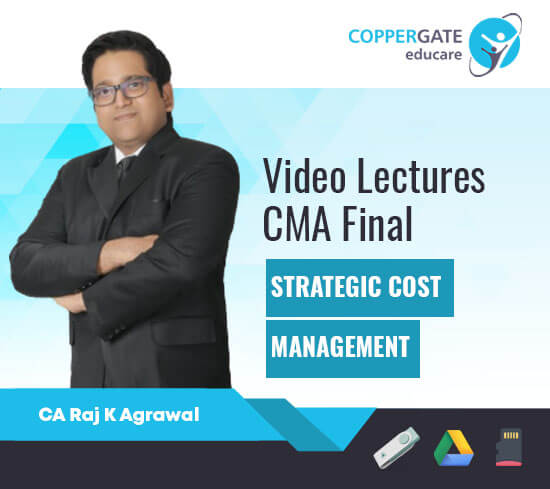 CMA Final Strategic Cost Management by CA Raj K Agrawal [Full Course]