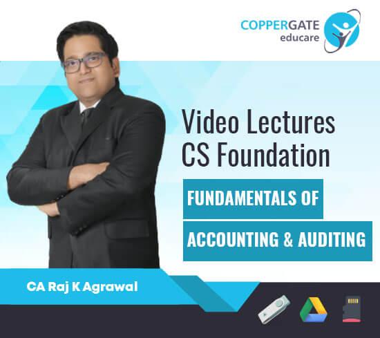 CS Foundation Fundamentals of Accounting & Auditing by CA Raj K. Agarwal [Regular]