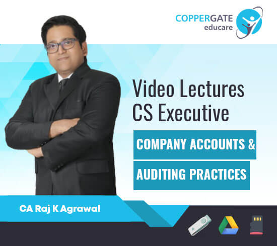 CS Executive Old Company Accounts & Auditing Practices by CA Raj K Agrawal [Full Course]