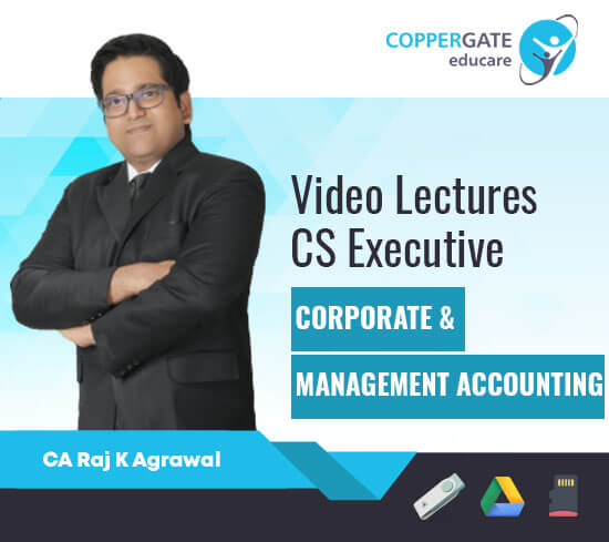 CS Executive Corporate & Management Accounting by CA Raj K. Agarwal [Regular]