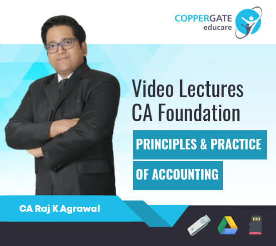 CA Foundation Principles & Practice of Accounting by CA Raj K. Agarwal [Regular]