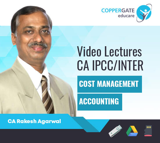 CA Inter/IPCC Cost & Management Accounting by CA Rakesh Agrawal [Regular/Revision]