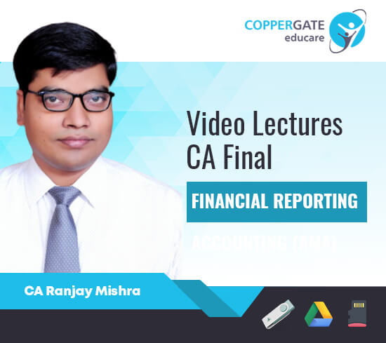 CA Final New/Old FR,GFRS & Combo by CA Ranjay Mishra [Full Course]