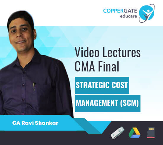 CMA Final Strategic Cost Management (SCM) by Ravi Shanker [Full Course/Fast Track Course]