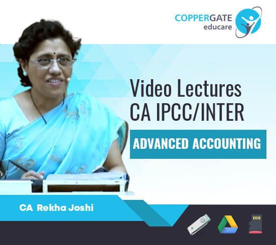 CA Inter/IPCC Group II Advanced Accounting by CA Rekha Joshi [Regular Course]