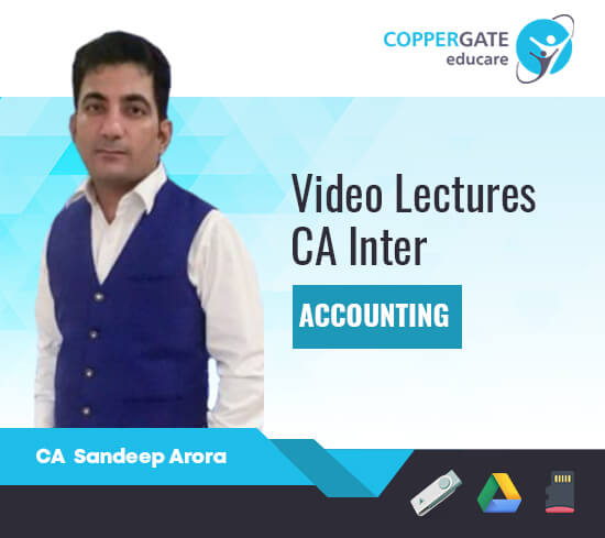 CA Inter Accounting(Paper -1) by CA Sandeep Arora [Full Course]