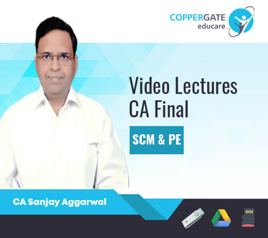 CA Final SCMPE by CA Sanjay Aggarwal [Full Course]
