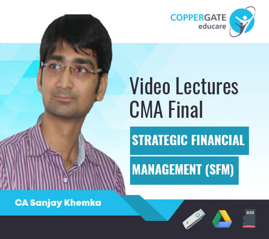 CMA Final New SFM by CA Sanjay Khemka [Full Course]