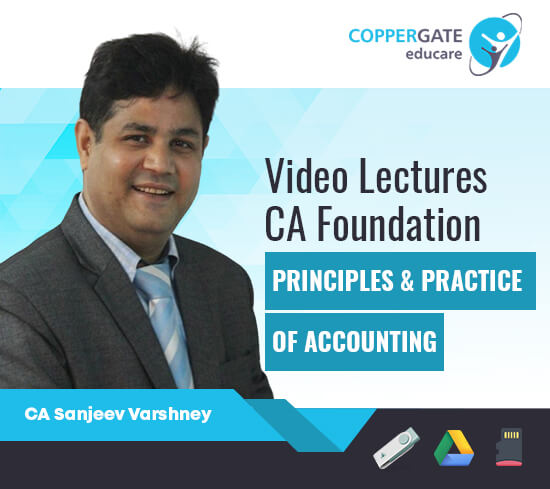 CA Foundation Principles & Practice of Accounting by Sanjeev Varshney [Full Course]
