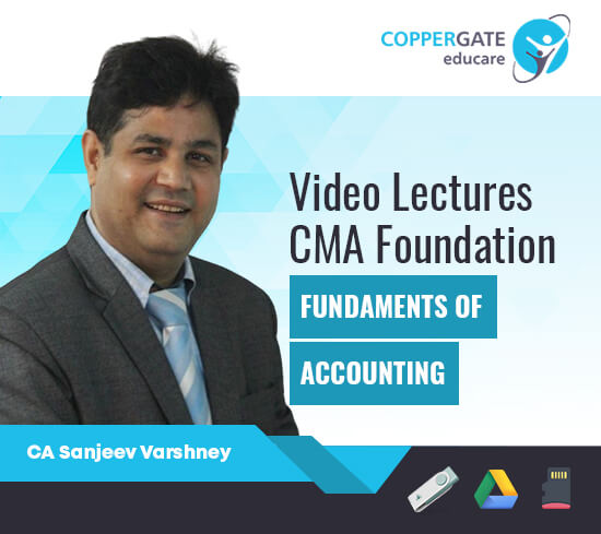 CMA Foundation Fundamentals of Accounting by Sanjeev Varshney [Full Course]