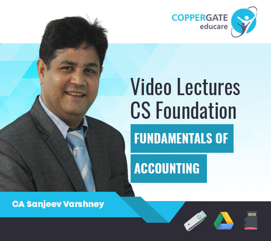 CS Foundation Fundamentals of Accounting by Sanjeev Varshney [Full Course]