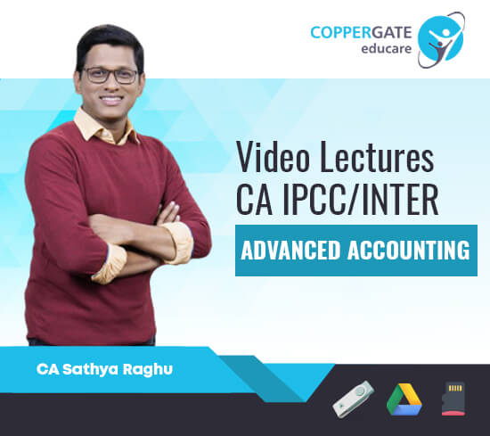 CA Inter/IPCC Group 2 Advanced Accounting by CA Sathya Raghu [Regular]