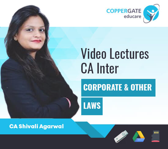 CA Inter Corporate & Other Laws by CA Shivali Agarwal [Full Course]