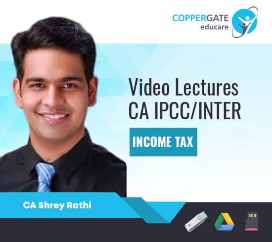 CA Inter/IPCC Group 1 Income Tax by CA Shrey Rathi [Full Course]