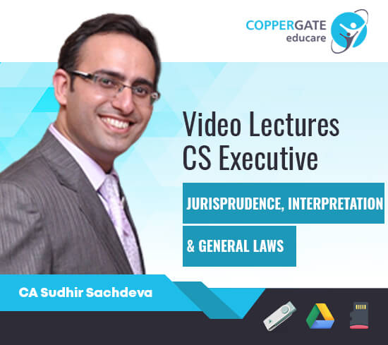 CS Executive Jurisprudence,Interpretation & General Laws by CA Sudhir Sachdeva [Regular]