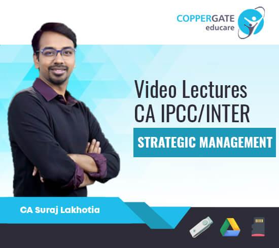 CA Inter/IPCC Group 2 Strategic Management by CA Suraj Lakhotia [Regular]