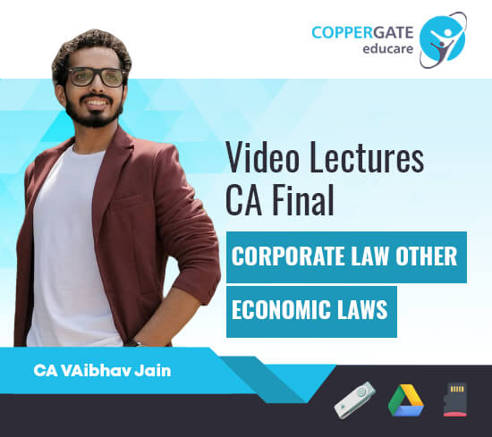 CA Final New Corporate & Economic Laws by CA Vaibhav Jain [Regular Course]