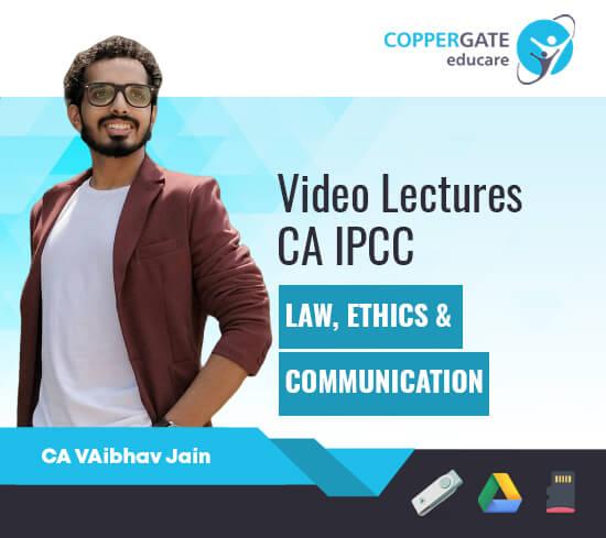 CA IPCC Group-1 Law, Ethics & Communication by CA Vaibhav Jain [Regular Course]