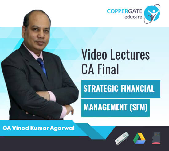CA Final New/Old SFM by CA Vinod Kumar Agarwal [Regular/Revision]