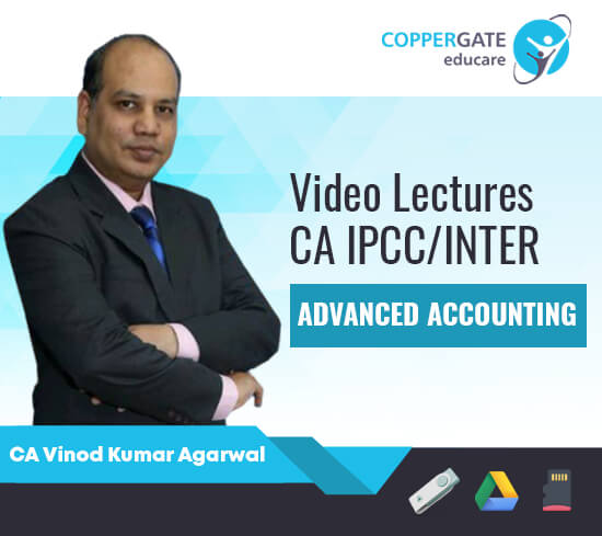 CA Inter/IPCC Advanced Accounting by CA Vinod Kumar Agarwal [Regular]